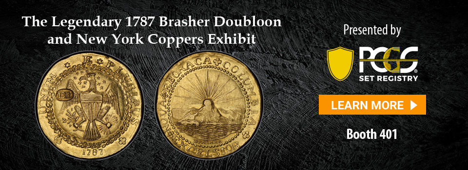 Long Beach Expo - 1787 Brasher Doubloon and New York Coppers Exhibit