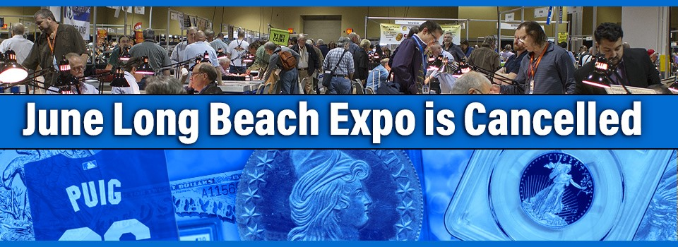 Long Beach Expo - June Show is Cancelled