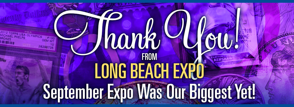 Long Beach Expo - Thank you for attending the September 2018 show